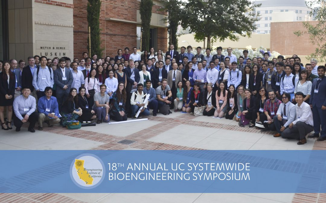 18th Annual UC Systemwide Bioengineering Symposium hosted by the UCLA Department of Bioengineering