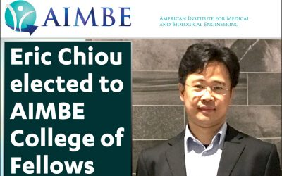 Prof. Eric Chiou has been elected to AIMBE College of Fellows