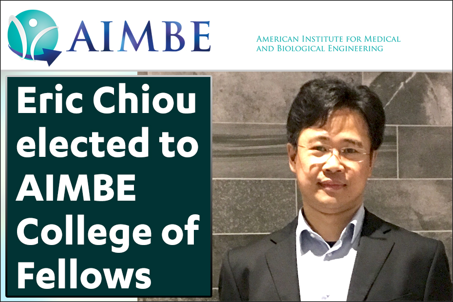 Prof Eric Chiou Has Been Elected To Aimbe College Of